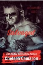 Salvaged ebook by Chelsea Camaron
