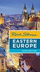 Rick Steves Eastern Europe ebook by Rick Steves, Cameron Hewitt