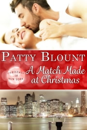A Match Made at Christmas ebook by Patty Blount