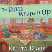 The Diva Wraps It Up audiobook by Krista Davis