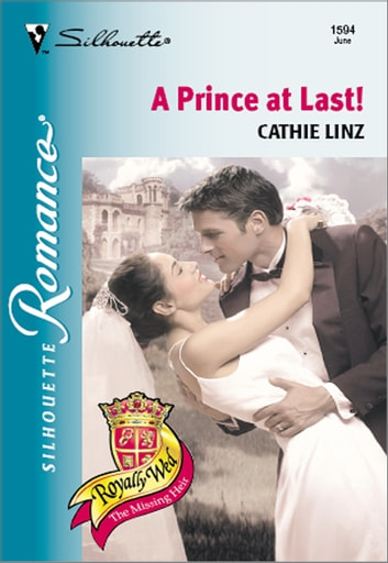 A Prince at Last! eBook by Cathie Linz