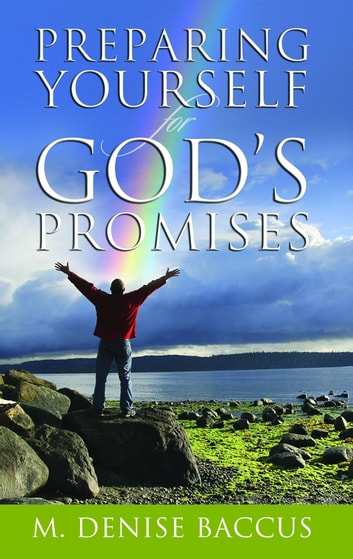 Preparing Yourself for Gods Promises