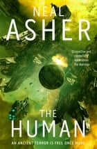 The Human: The Rise of the Jain 3 ebook by Neal Asher