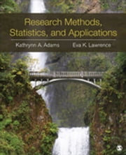 Research Methods, Statistics, and Applications ebook by Eva Marie K. (Kung) Lawrence,Kathrynn A. Adams
