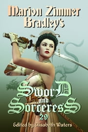 Sword and Sorceress 29 ebook by Elisabeth Waters