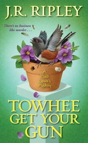 Towhee Get Your Gun ebook by J.R. Ripley