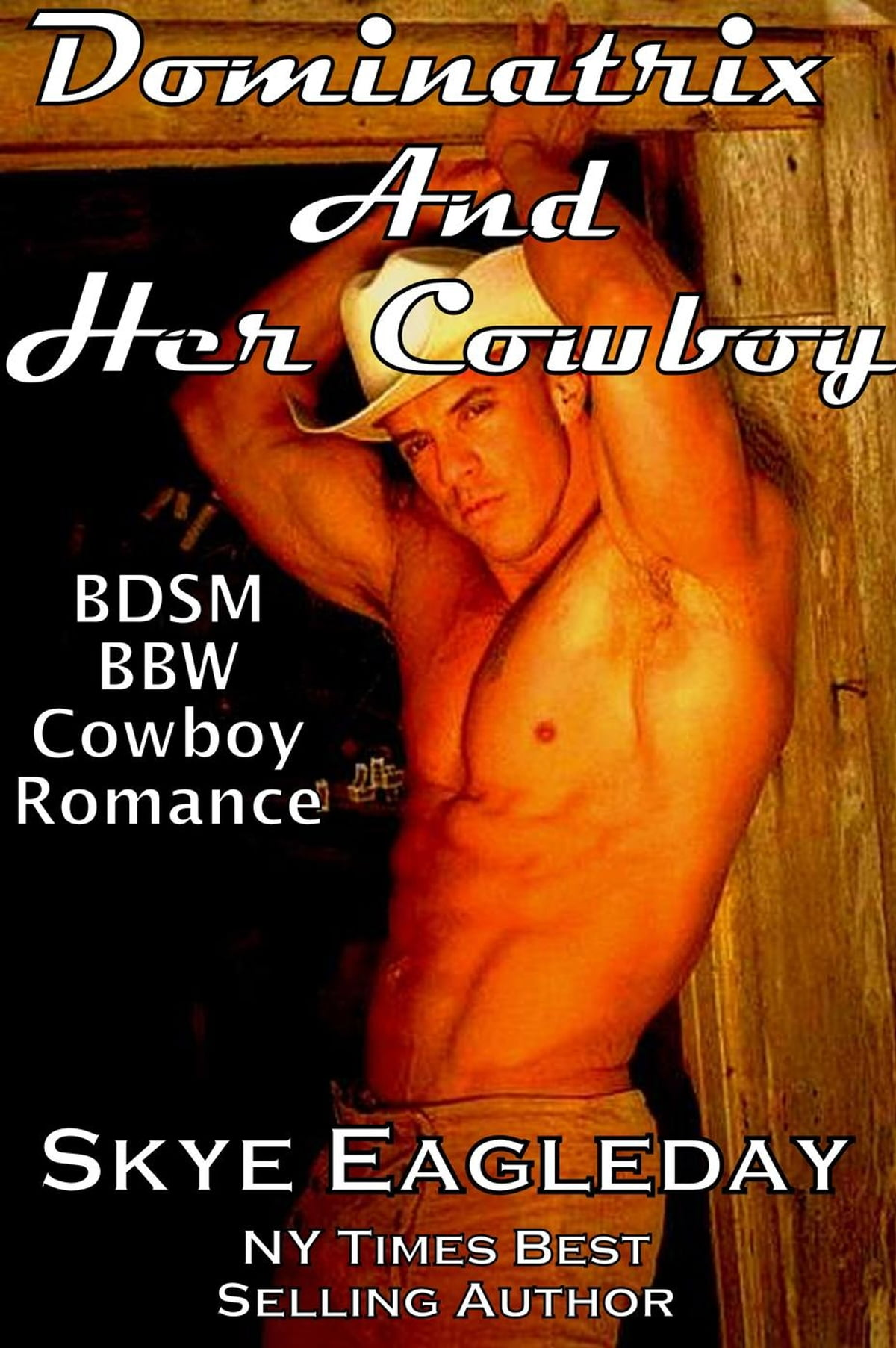Bbw Anna Lynn Porn dominatrix and her cowboy ebookskye eagleday - rakuten kobo