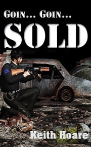 Goin... Goin... Sold ebook by Keith Hoare