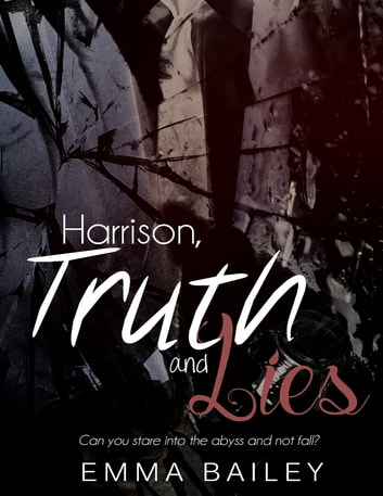 Harrison, Truth and Lies ebook by Emma Bailey