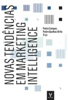 Novas Tendências em Marketing Intelligence ebook by