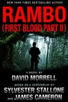 Rambo - (First Blood Part II) ebook by David Morrell