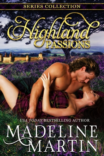 Highland Passions - Volume 1 ebook by Madeline Martin