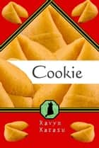 Cookie ebook by Ravyn Karasu