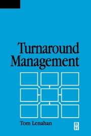 Turnaround Management ebook by Lenahan, Tom