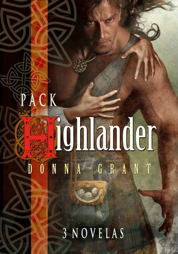 "Pack ""Highlander"" I ebook by Donna Grant"