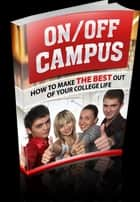 On/Off Campus ebook by Anonymous