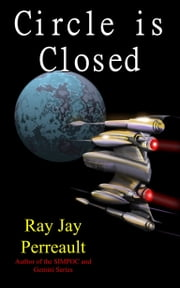 Circle is Closed ebook by Ray Jay Perreault