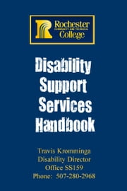 Disability Support Services Handbook ebook by Rochester Community and Technical College