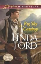 Big Sky Cowboy ebook by Linda Ford