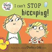 I Can't Stop Hiccuping! ebook by Lauren Child