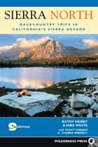 Sierra North ebook by Kathy Morey,Mike White,Stacey Corless,Thomas Winnett
