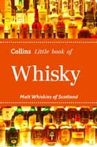 Whisky: Malt Whiskies of Scotland (Collins Little Books) ebook by Dominic Roskrow