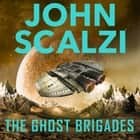 The Ghost Brigades audiobook by John Scalzi