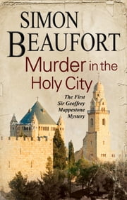 Murder in the Holy City - An 11th century mystery set during the crusades ebook by Simon Beaufort