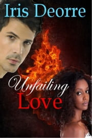Unfailing Love ebook by Iris Deorre