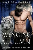 Avenging Autumn ebook by Marissa Farrar