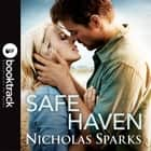 Safe Haven - Booktrack Edition audiobook by Nicholas Sparks