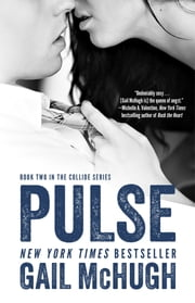 Pulse - Book Two in the Collide Series ebook by Gail McHugh