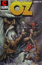 Oz #10 ebook by Stuart Kerr, Ralph Griffith, Bill Bryan