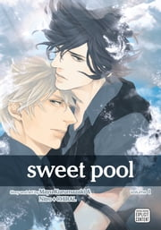 Sweet Pool, Vol. 1 (Yaoi Manga) ebook by Nitro+CHiRAL
