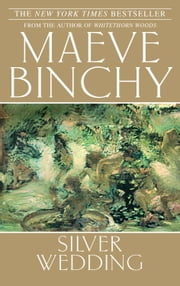 Silver Wedding ebook by Maeve Binchy