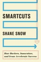 Smartcuts - The Breakthrough Power of Lateral Thinking ebook by
