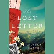 The Lost Letter - A Novel audiobook by Jillian Cantor