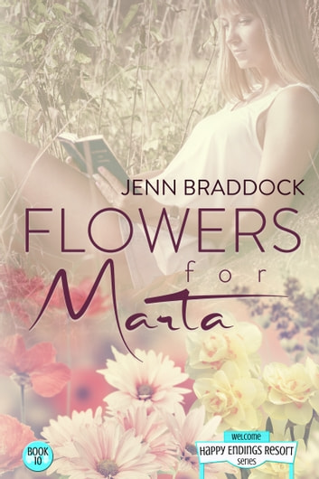 Flowers for Marta ebook by Jenn Braddock