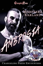 Changeling Press Encounter: Ambrosia ebook by
