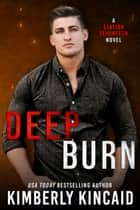 Deep Burn ebook by
