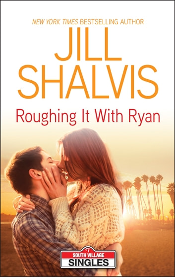 Roughing it with Ryan ebook by Jill Shalvis