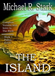 The Island: Complete Collection ebook by Michael R Stark