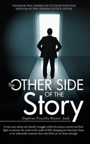 The Other Side of the Story ebook by Daphine Priscilla Brown- Jack