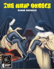 THE WHIP ANGELS ebook by Diane Bataille