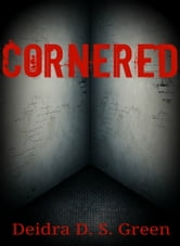 Cornered ebook by Deidra D. S. Green