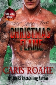 Christmas Flame ebook by Caris Roane