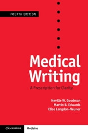 Medical Writing - A Prescription for Clarity ebook by Neville W. Goodman,Martin B. Edwards,Andy Black,Elise Langdon-Neuner