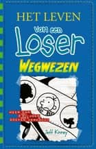 Wegwezen ebook by Jeff Kinney