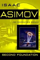 Second Foundation ebook by Isaac Asimov