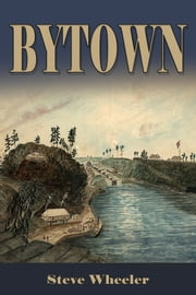 Bytown ebook by Steve Wheeler